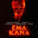 Bolex Eruku ft. Jaido P, Davolee, Barry Lane & TROD – Ema Kana