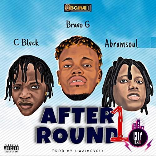 Bravo G ft. C Blvck Abramsoul — AfterRound1