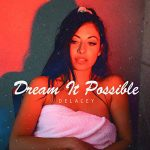 DELACEY — Dream It Possible