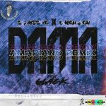 DJ Medna x Omah Lay ft. 6lack – Damn Amapiano Refix
