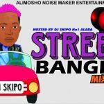 DJ Skipo – Street Banger Mix