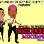 DJ Skipo x DJ Newton – Dance Machine Mixtape 2021