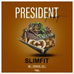 DJ Slimfit — President Free Beat Instrumental