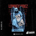 DJ Tansho – Lowkey Vibes Mix
