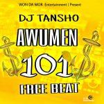 DJ Tansho — 101 Awumen Beat (Instrumental)