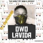 DJ Swagman — Owo Lavida