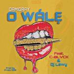 Damidray ft. C Blvck & DJ Lawy — O WALE