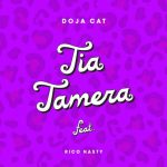 Doja Cat — Tia Tamera ft. Rico Nasty