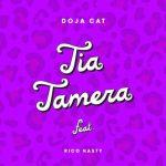 Doja Cat — Tia Tamera ft. Rico Nasty