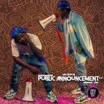 Download Mr Gbafun – Public Announcement (EP/Zip)