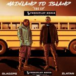 Download OlaDips & Zlatan – Mainland To Island (EP/Zip)