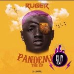 Download Ruger – Pandemic EP
