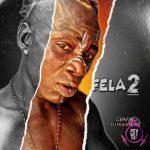 Fela 2 — CitytrendTv.Com Refix