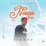 Fianty – You Never Know (Prod. Sinic)