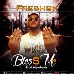Freshbk — Bless Me