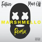 Future — Mask Off (Marshmello Remix)