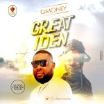 Gmoney – Great Iden