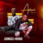 Godingold ft. Mohbad — Anu (Mercy)