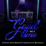 DJ K Squard – Good Time Vol. 2 Mix