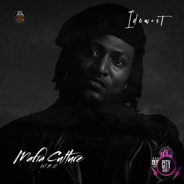 Idowest – Mafia Culture Vol. 2.0