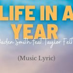 Jaden Smith — Life In A Year Soundtrack ft. Taylor Fe
