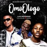 Lax Diamond ft. Davolee x Ngrin – Omo Ologo