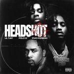 Lil Tjay ft. Polo G Fivio Foreign – Headshot