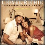 Lionel Richie — Endless Love ft. Shania Twain