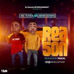 MC Tunex ft. Alabere Oosha — Reason