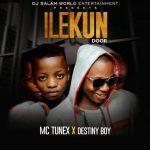 MC Tunex ft. Destiny Boy — Ilekun Door
