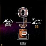 Mafia Gang ft. Abramsoul, C Blvck & Idowest — Oje (Trick Trick)