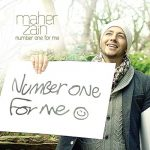 Maher Zain — Number One For Me