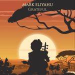 Mark Eliyahu — Grateful
