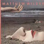 Matthew Wilder — Break My Stride