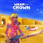 Morell – Wear Your Crown ft. Di ja