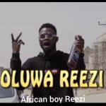 Oluwa Reezi – Eruku Ghetto Viral Video