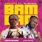 Omotayo ft. Slimcase — BamBam