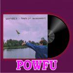 Powfu — Death Bed ft. Beabadoobee