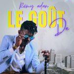 Remy Adan – Le Gout De