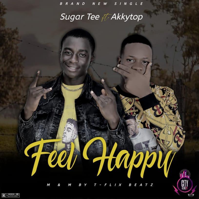 Sugar Tee ft. Akkytop — Feel Happy