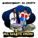 Sunkkeysnoop ft. DJ 4Kerty – Ma Waste Oromi