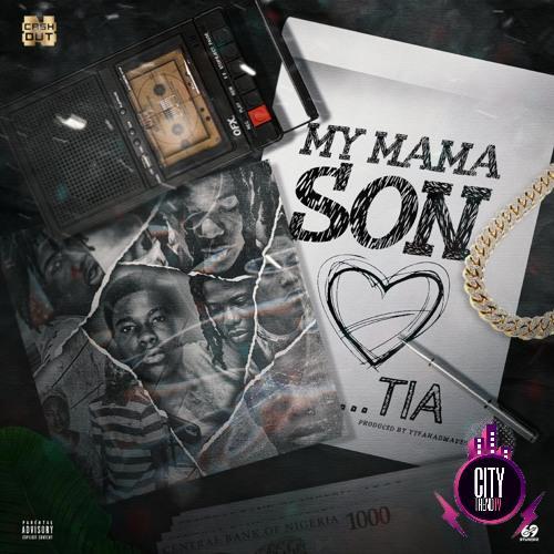 TIA – My Mama Son