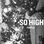 Wiz Khalifa — So High ft. Ghost Loft