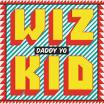 Wizkid x Efya — Daddy Yo Dealth RiddiM DanceHall Remix