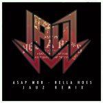 AAP Mob — Hella Hoes Jauz Hella Deep Remix
