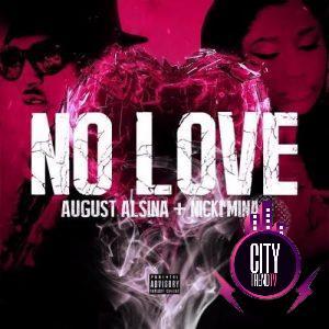 August Alsina — No Love Remix ft. Nicki Minaj