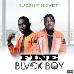 Blaqdee ft. Idowest — Fine Blvck Boi (Remix)