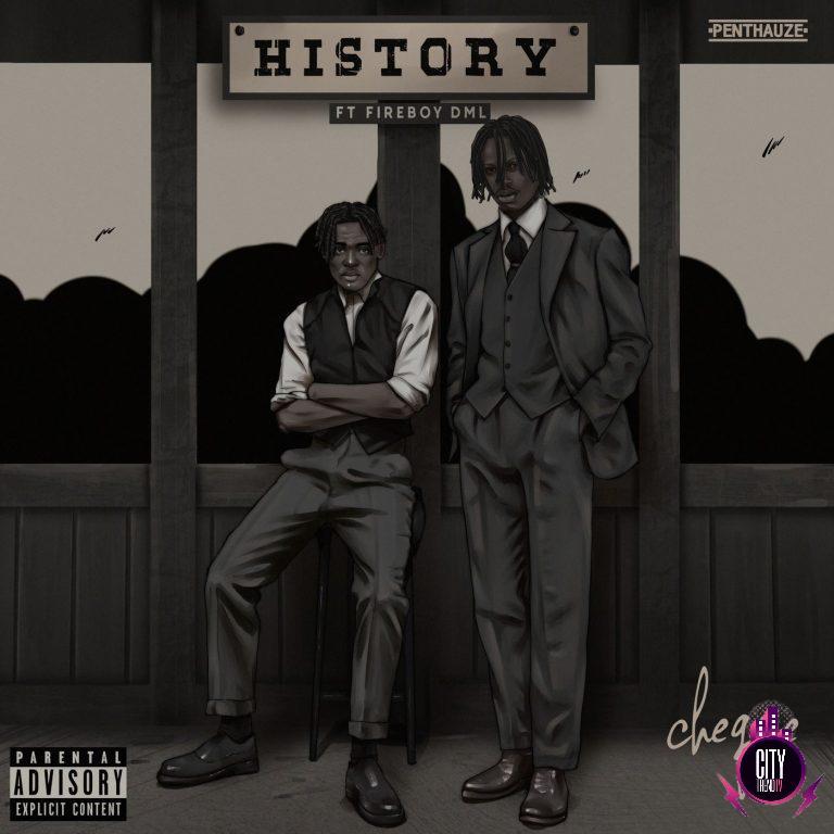 Cheque ft. Fireboy DML – History
