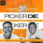 DJ Double Kay ft. Realyoung — Picker Die (Refix)