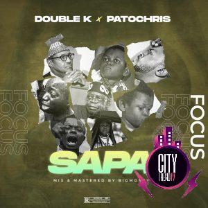 DJ Double Kay x Patochris — Sapa